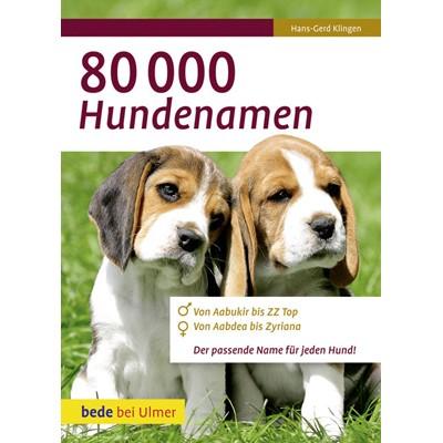80.000 Hundenamen von Hans-Gerd Klingen