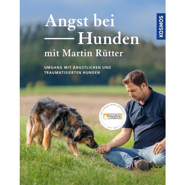 Angst bei Hunden von Martin Rütter