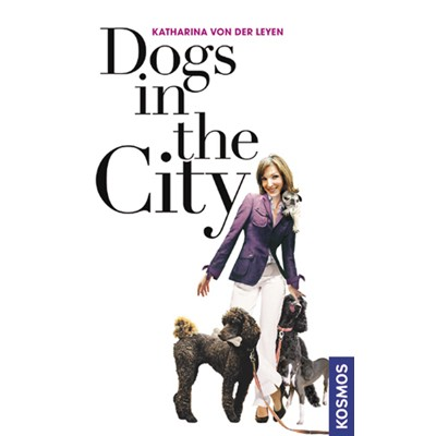 Dogs in the City von Katharina von der Leyen