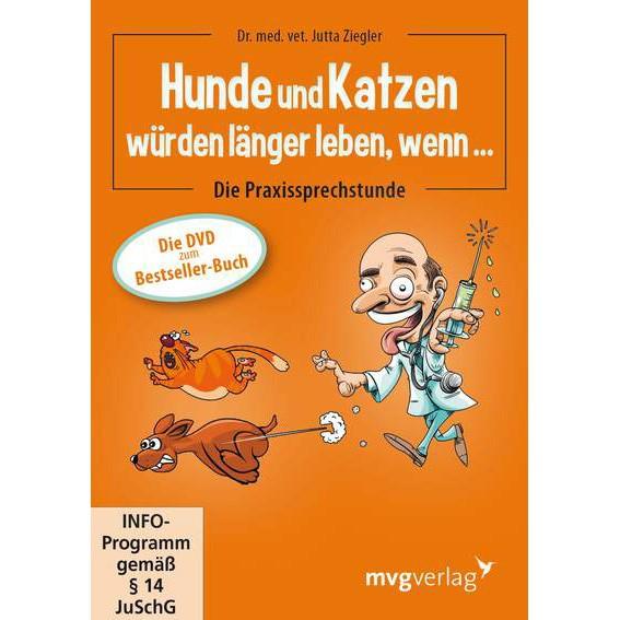 DVD Hunde und Katzen würden länger leben, wenn... von Tierärztin Jutta Ziegler